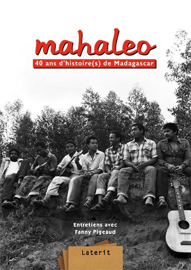 Livre Mahaleo 40 ans br / d'histoire(s) de Madagascar